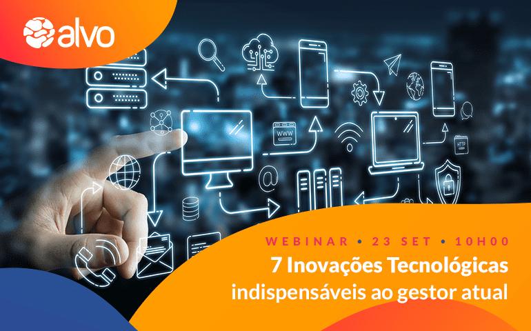 """Webinar """"7 Inovações Tecnológicas"""""""